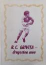 R. C. GRIVITA-DRAGOSTEA MEA de TIBERIU STAMA