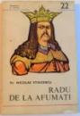 RADU DE LA AFUMATI , DEDICATIE* , 1983