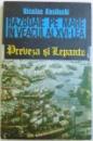 RAZBOAIE PE MARE IN VEACUL AL XVI - LEA  - PREVEZA SI LEPANTO  de NICOLAE KOSLINSKI , 1991 , DEDICATIE*