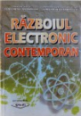 RAZBOIUL ELECTRONIC CONTEMPORA de CONSTANTIN TEODORESCU si CONSTANTIN ALEXANDRESCU , 1999 , DEDICATIE *