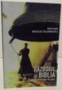 RAZBOIUL SI BIBLIA , 2002