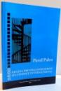 REGULI PRIVIND OPERATIUNI DE COMERT INTERNATIONAL de PAVEL PALCU , 2009