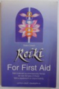 REIKI FOR FIRST AID by WALTER LUBECK , 1995