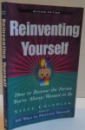 REINVENTING YOURSELF , REVISED EDITION , 2005