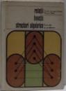 RELATII , FUNCTII , STRUCTURI ALGEBRICE , EXERCITI SI PROBLEME de EREMIA GEORGESCU BUZAU SI NAZARIE MATEI , 1973