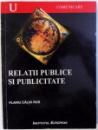 RELATII PUBLICE SI PUBLICITATE de FLAVIU CALIN RUS , 2004