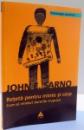 RETETA PENTRU MINTE SI CORP , CUM SA VINDECI DURERILE TRUPULUI de JOHN E. SARNO , 2010