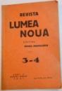 REVISTA LUMEA NOUA , ANUL X MARTIE-APRILIE , NR.3-4 , 1941