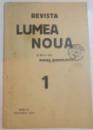 REVISTA LUMEA NOUA , DIRECTOR : MIHAIL MANOILESCU , NR.1 , ANUL III , IANUARIE 1934