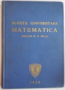 REVISTA UNIVERSITARA MATEMATICA, DIRECTOR R.N. RACLIS, 1929