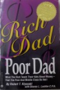 RICH DAD, POOR DAD - WHAT THE RICH TEACH THEIR KIDS ABOUT MONEY - THAT THE POOR AND MIDDLE CLASS DO NOT! de ROBERT T. KIYOSAKI, 2000