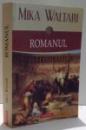 ROMANUL, MEMORIILE LUI MINUTUS LAUSUS MANILIANUS, SENATOR ROMAN, DIN ANII 46-79 D.HR. de MIKA WALTARI , 2016