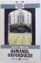 ROMANUL OXFORDULUI de JAVIER MARIAS , 1999