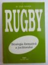 RUGBY - STRATEGIA FORMATIVA A JUCATORULUI de DAN BADEA , 2003