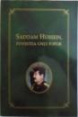SADDAM HUSSEIN , POVESTEA UNUI POPOR , traducere de NICOLAE DOBRISAN , 2002