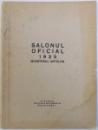 SALONUL OFICIAL , PICTURA , AQUARELA , PASTEL, DESEMN , SCULPTURA , PALATUL ATENEULUI ,  1925