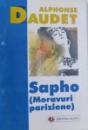 SAPHO ( MORAVURI PARIZIENE ) de ALPHONSE DAUDET , 1999