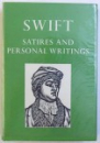 SATIRES AND PERSONALA WRITINGS  by JONATHAN SWIFT , edited by WILLIAM ALFRED EDDY , 1967