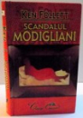 SCANDALUL MODIGLIANI , 2006
