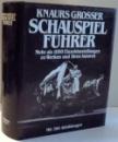 SCHAUSPIELFUHRER von KNAURS GROSSER , 1985