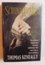 SCHINDLER' S LIST by THOMAS KENEALLY , 1994