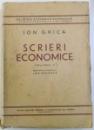 SCRIERI ECONOMICE  , VOLUMUL II de ION GHICA , 1937