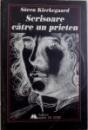 SCRISOARE CATRE UN PRIETEN de SOREN KIERKEGAARD , 1997