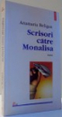 SCRISORI CATRE MONALISA de ANAMARIA BELIGAN , 1999