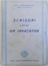 SCRISORI CATRE UN INVATATOR de I. SIMIONESCU , EDITIA I , 1943