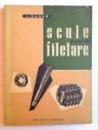 SCULE PENTRU FILETARE de L. SAUER, 1962