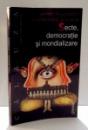 SECTE, DEMOCRATIE SI MONDIALIZARE de ANNE FOURNIER, CATHERINE PICARD , 2006