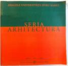 SERIA ARHITECTURA , ANUL 1 , NR. 1 , 2009