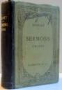 SERMONS CHOISIS , NEUVIEME EDITION , 1909