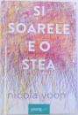 SI SOARELE E O STEA de NICOLA YOON , 2017