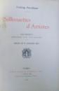 SILHOUETTES D'ARTISTES AVEC PORTRAITS DESSINES PAR EUX MEME par YVELING RAMBAUD , 1899