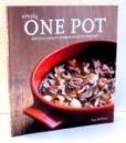SIMPLY ONE POT, DELICIOS, EASY-TO-PREPARE MEALS FOR ANY NIGHT by KATE MCMILLAN , 2014