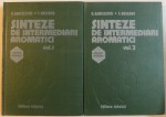 SINTEZE DE INTERMEDIARI AROMATICI, VOL. I-II de H. SANIELEVICI, F. URSEANU, 1983