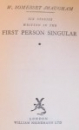 SIX STORIES WRITTEN IN THE FIRST PERSON SINGULAR by W. SOMERSET MAUGHAM , 1936