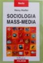 SOCIOLOGIA MASS - MEDIA de REMY RIEFFEL , 2008