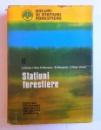SOLURI SI STATIUNI FORESTIERE II. STATIUNI FORESTIERE de C. CHIRITA...I. IANCU , 1977