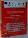 SOLUTII INTER-MULTI-DISCIPLINARE IN CONTEXTUL STRATEGIILOR ECOECONOMICE SI BIOECONOMICE PENTRU SIGURANTA SI SECURITATEA ALIMENTELOR SI FURAJELOR DIN ECOSISTEME ANTROPICE de ALEXANDRU T. BOGDAN, IUDITH IPATE, BRANDUSA COVACI , 2013