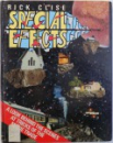 SPECIAL EFFECTS, A LOOK BEHIND THE SCENES AT TRICKS OF THE MOVIE TRADE by RICK CLISE , 1986