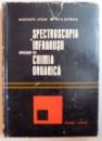 SPECTROSCOPIA IN INFRAROSU APLICATII IN CHIMIA ORGANICA de MARGARETA AVRAM, GH. D. MATEESCU  1966