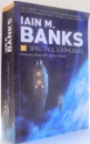 SPECTRUL LUI PHLEBAS de IAIN M. BANKS , 2016
