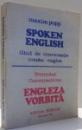 SPOKEN ENGLISH, GHID DE CONVERSATIE ROMAN-ENGLEZ de MAXIM POPP , 1991