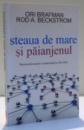 STEAUA DE MARE SI PAIANJENUL de ORI BRAFMAN SI ROD A. BECKSTROM , 2011