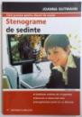 STENOGRAME DE SEDINTE de JOANNA GUTMANN, 2008