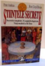 STIINTELE SECRETE , SECRETELE TEMPLELOR . EVANGHELII DISPARUTE . VIATA NESTIUTA A LUI IISUS , 2000