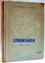 STRUNGARIA de B.E. BRUSTEIN SI V.I. DEMENTIEV , 1953