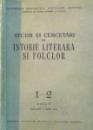 STUDII SI CERCETARI DE ISTORIE LITERARA SI FOLCLOR, NR. 1-2, ANUL V, IANUARIE - IUNIE 1956